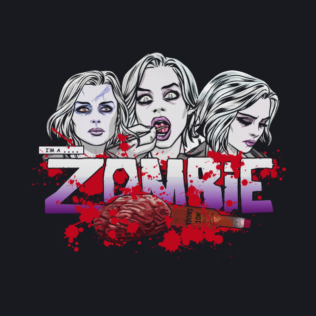 I'm a Zombie - Variant