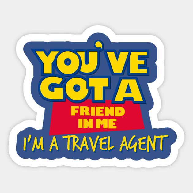You've got a friend in a Travel agent