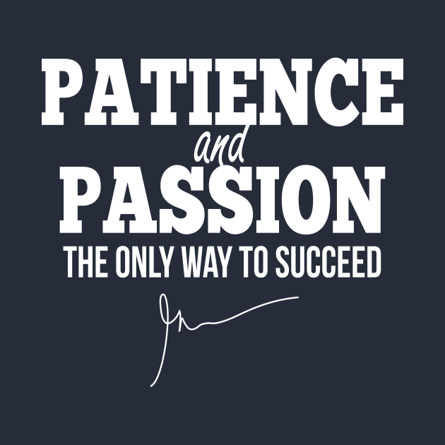 Patience and passion (White) | Garyvee