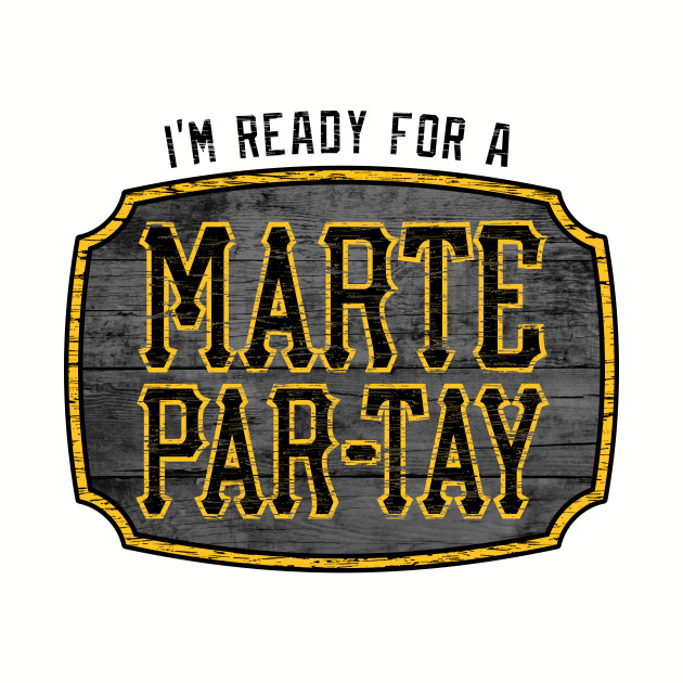 I'm Ready for a Marte Par-tay! (light)