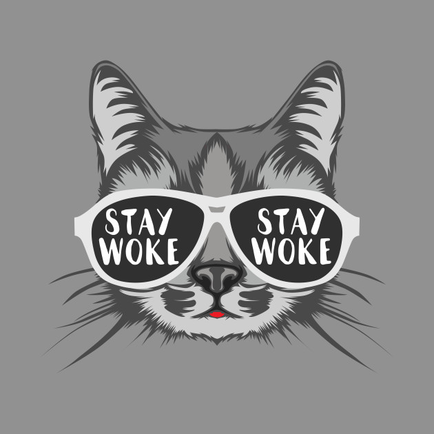 Stay Woke Cat