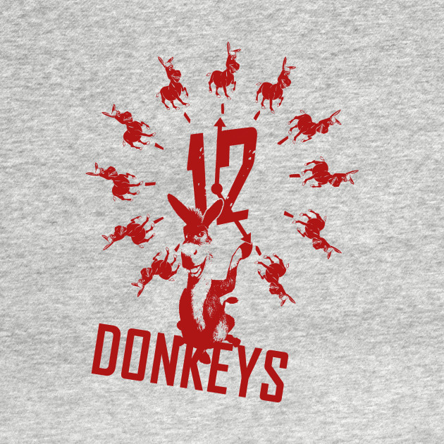 12 Donkeys T-Shirt