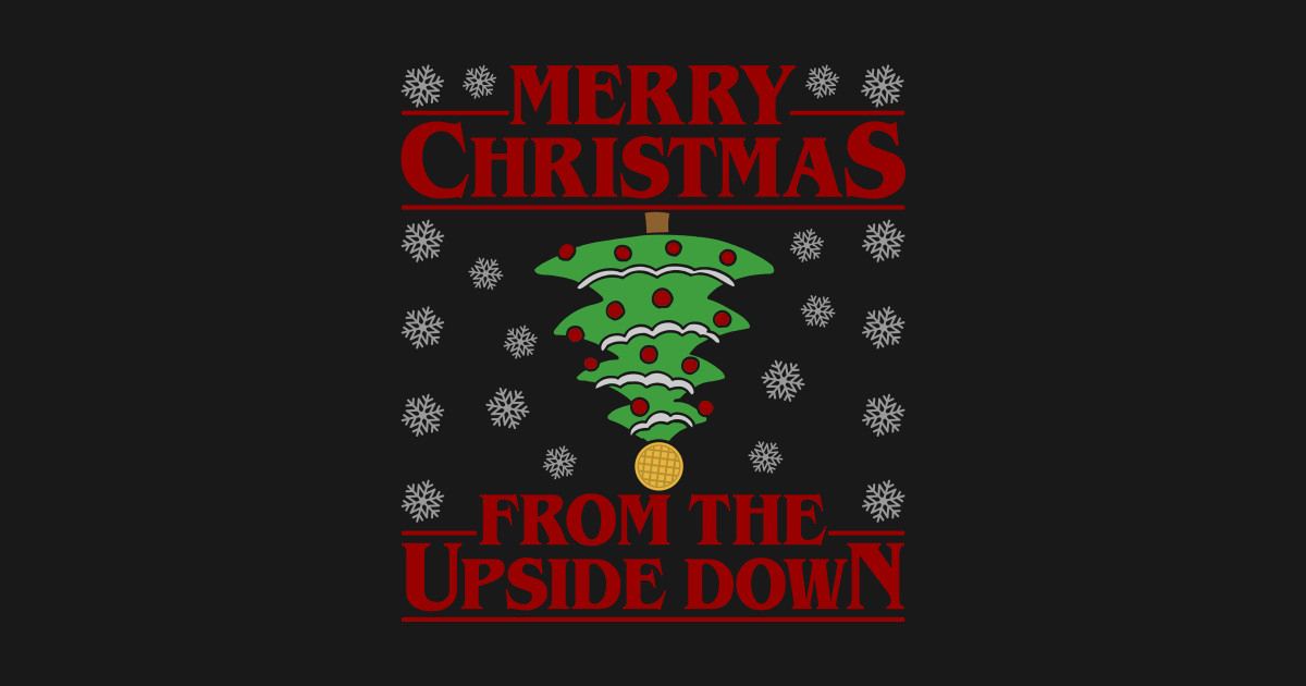 A Stranger Things Christmas.Stranger Things Christmas T Shirts Teepublic