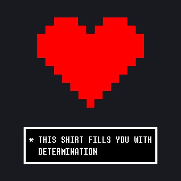 Undertale Determination Shirt