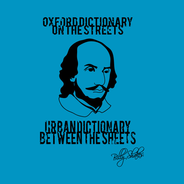 Billy Shakes - Urban Dictionary Between the Sheets