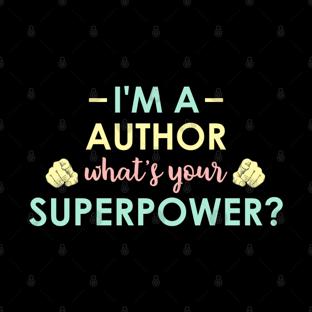 I'm a Author what's your superpower