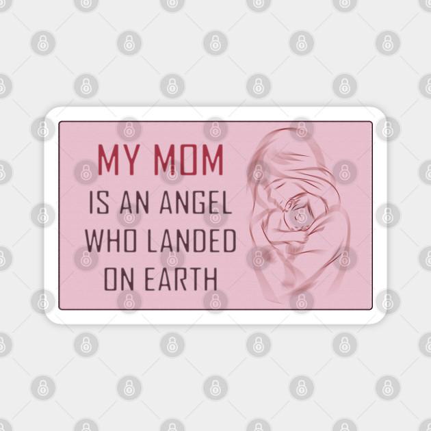 My MOM is an Angel