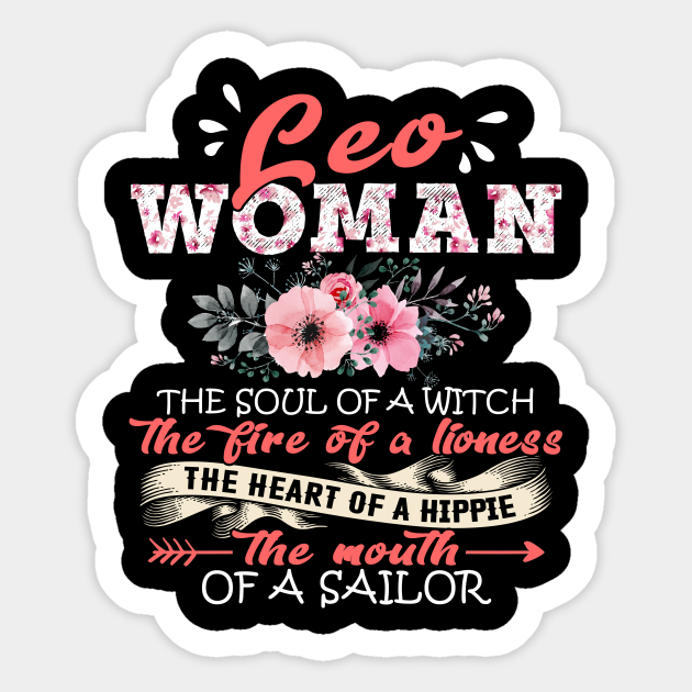 Leo Woman The Soul Of A Witch Floral Yoga Leo Woman Birthday Gift Leo Woman The Soul Of A Witch Sticker Teepublic