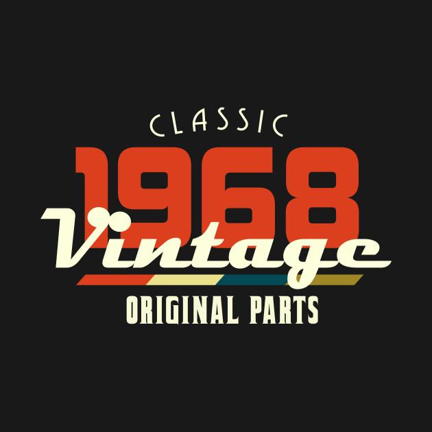 5c3c14b15ac Vintage 1968 Classic - Vintage 1968 - T-Shirt