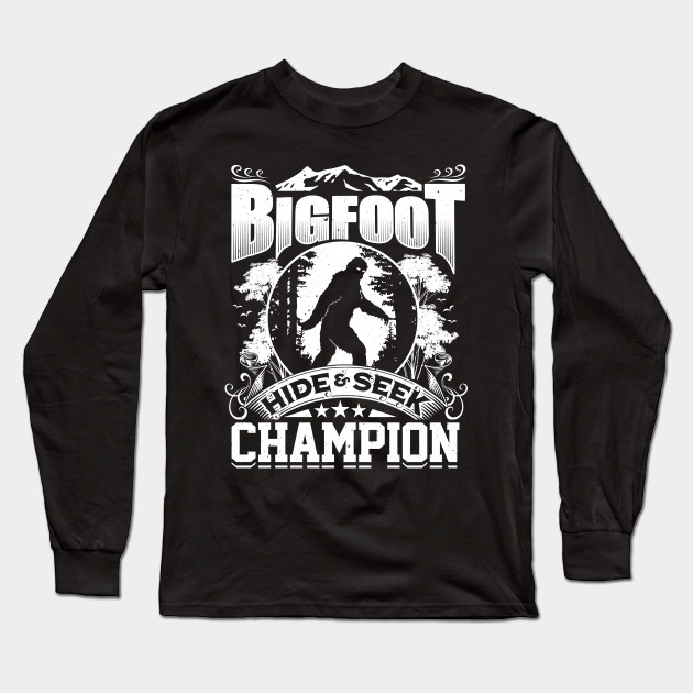 dfeb633b Hide & Seek Champion Funny Bigfoot Sasquatch Tee - Bigfoot - Long ...