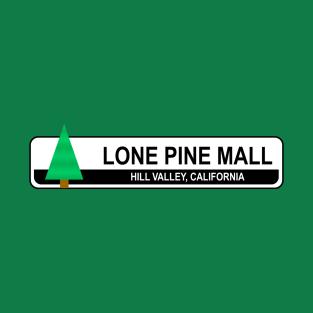 Lone Pine Mall t-shirts