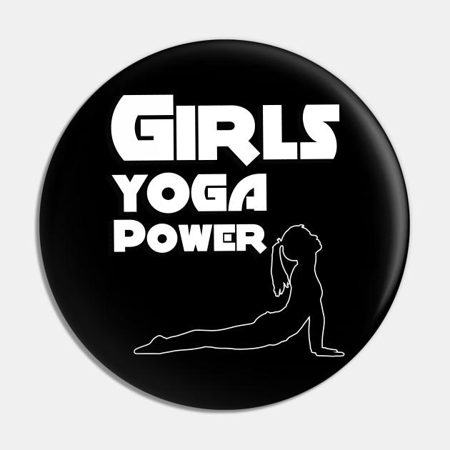 Girls Yoga Power Yoga Pin Teepublic Au
