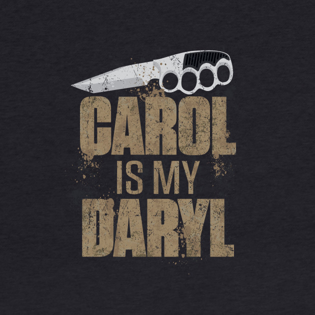 Carol Is My Daryl