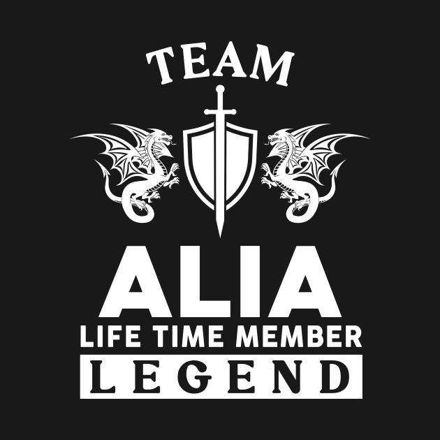 Alia Name T Shirt - Alia Life Time Member Legend Gift Item Tee