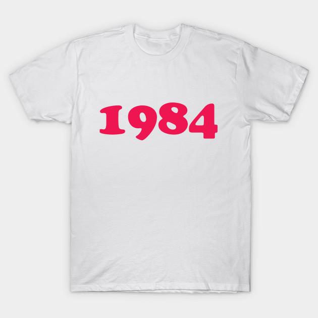 1984 Happy Birthday Mothers Day T Shirt