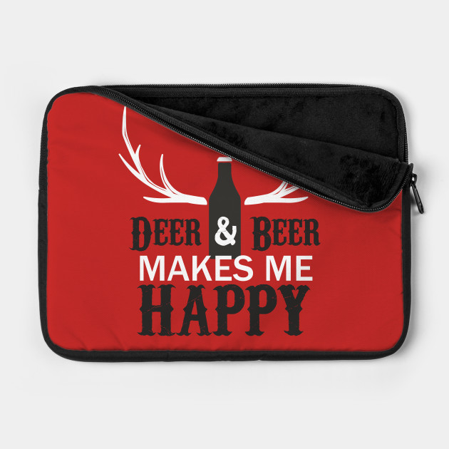 Deer and Beer Makes Me Happy Funny Hunting Design Art