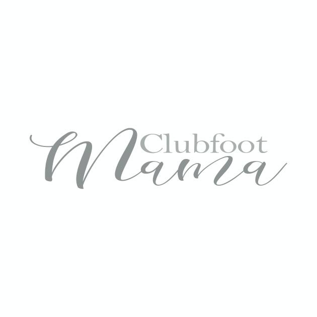 Clubfoot Mama