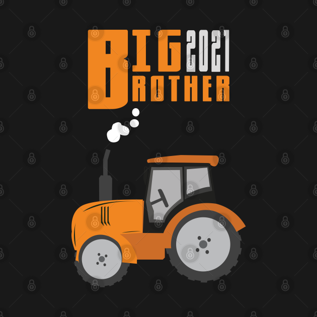Big Brother 2021 Tractor Farmer Son - Brother - Long ...
