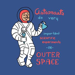 Astronauts Do Good Science t-shirts