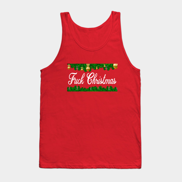 Rude Christmas Fuck Christmas Tank Top