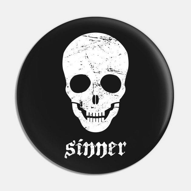 Sinner | Distressed Goth Skeleton Skull