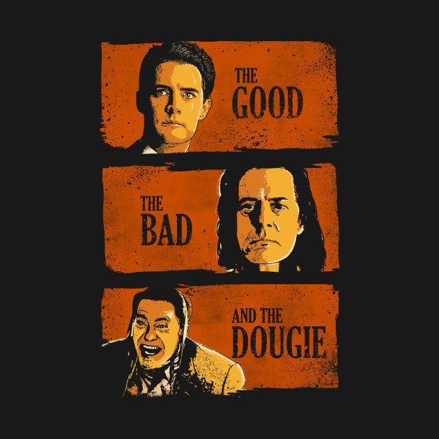 The good the bad and the dougie