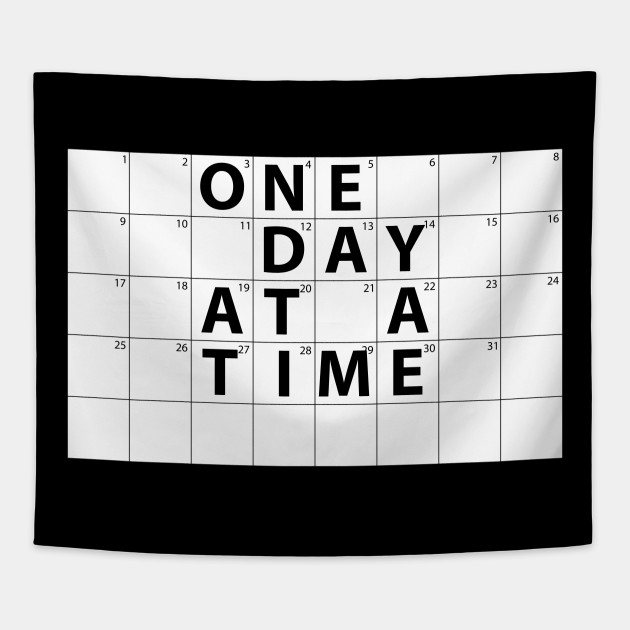 One Day At A Time Motivational Calendar One Day At A Time
