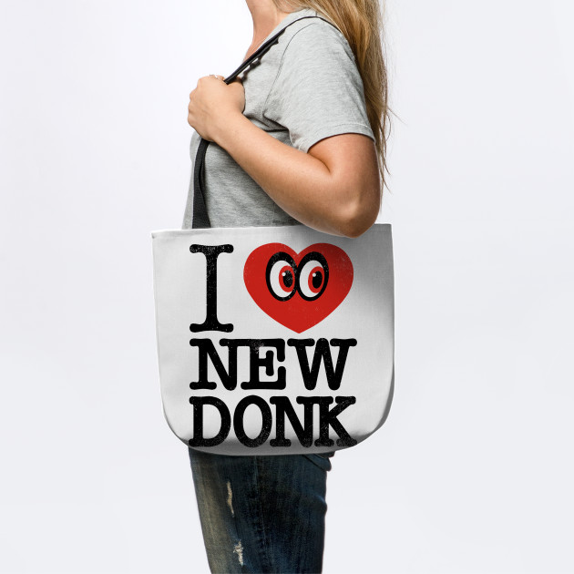 I ♥ NEW DONK