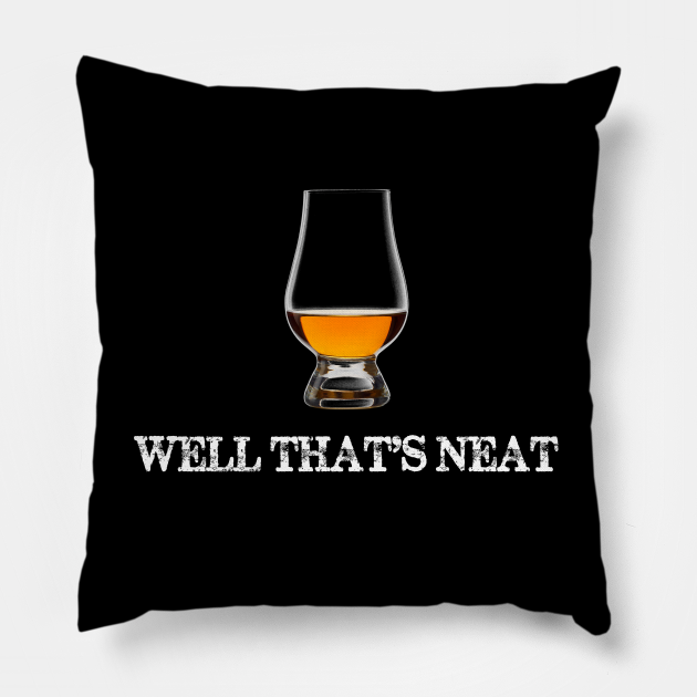 Well That's Neat Whiskey Neat in Glencairn Whisky Glass