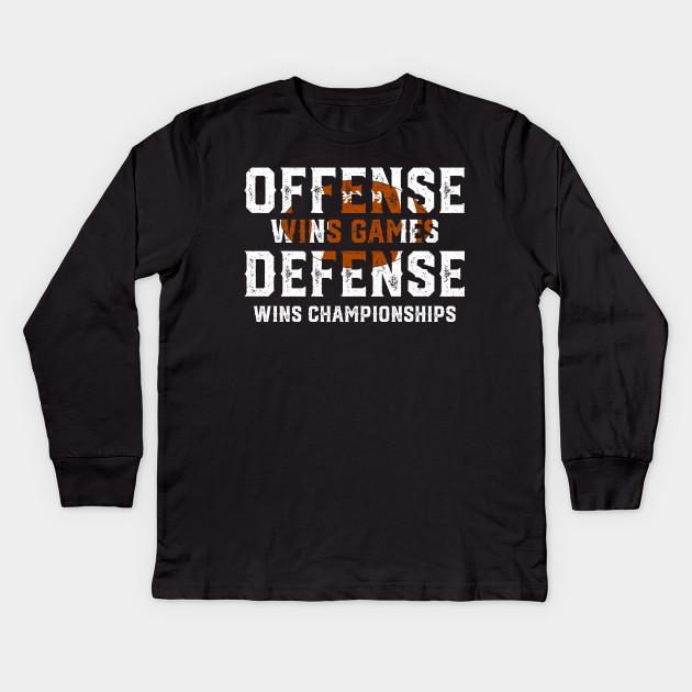 48548c0d Offense Wins Games Defense Wins Championships - Funny Football Shirts Kids  Long Sleeve T-Shirt
