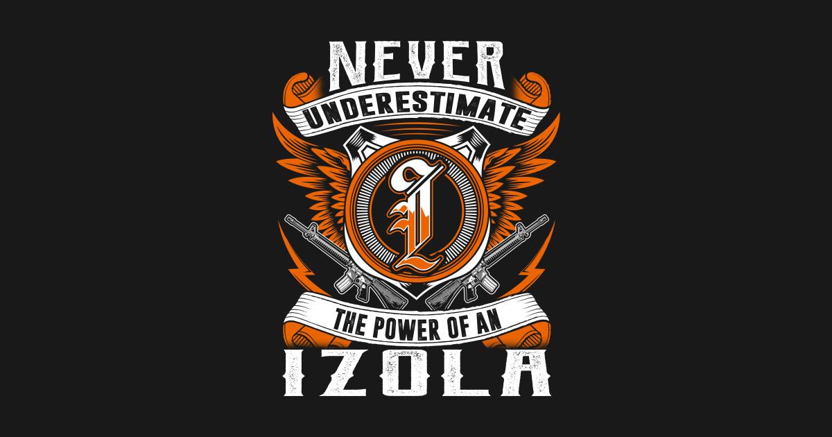 Never Underestimate The Power of IZOLA Hoodie Black