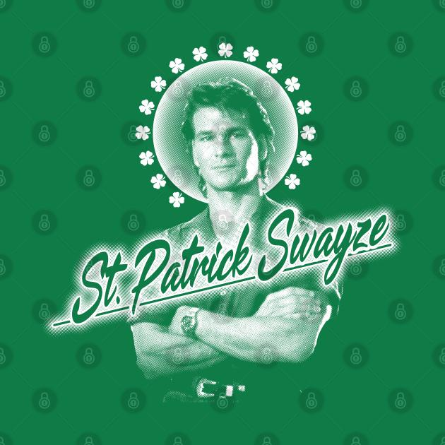 ST. PATRICK SWAYZE