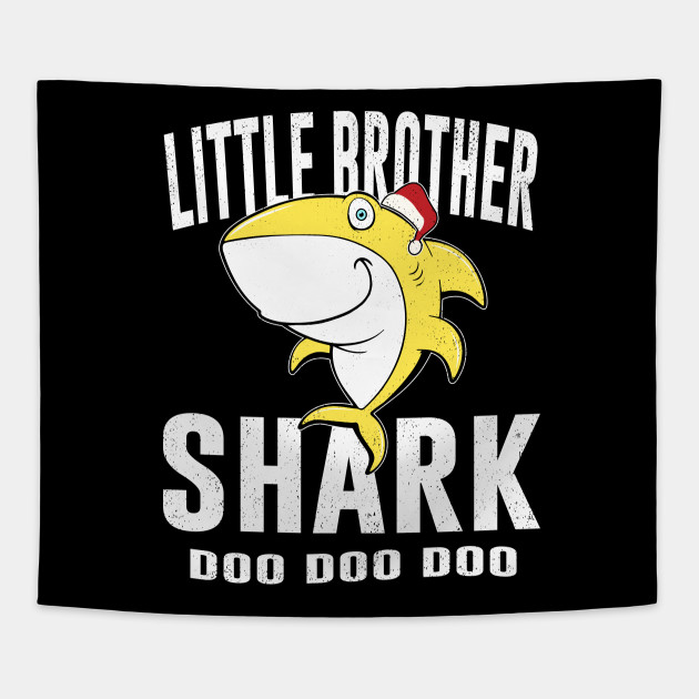 Little Brother Shark TShirt Birthday Thanksgiving Christmas Tapestry