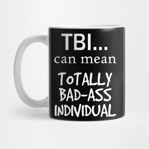 Tbi Can Mean Totally Badass Individual Cool Design by teeswtich