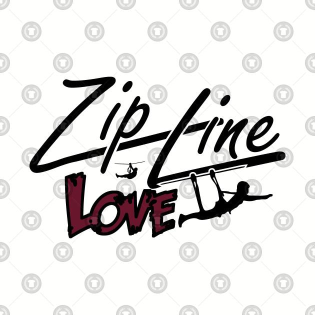 Zip Line Love
