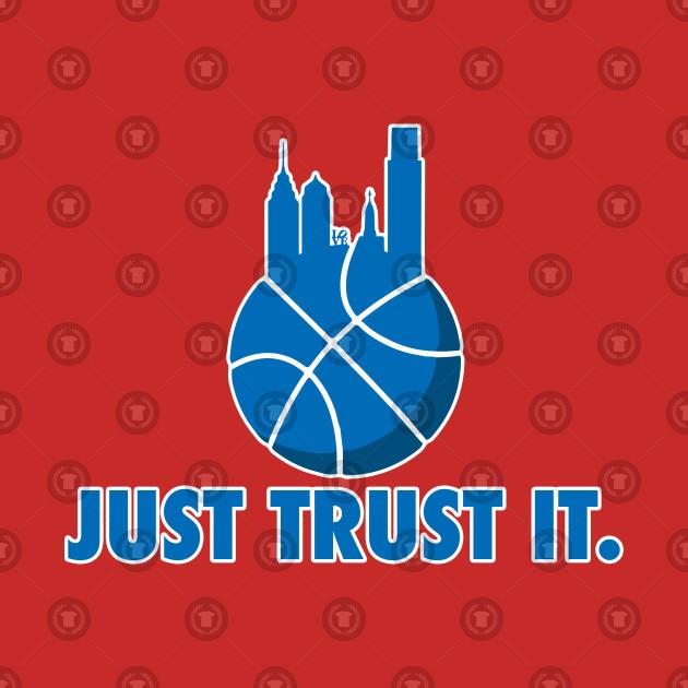 Just Trust It (Blue)