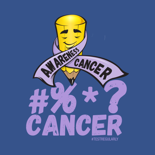 #%*? Cancer too, Cancer Awareness