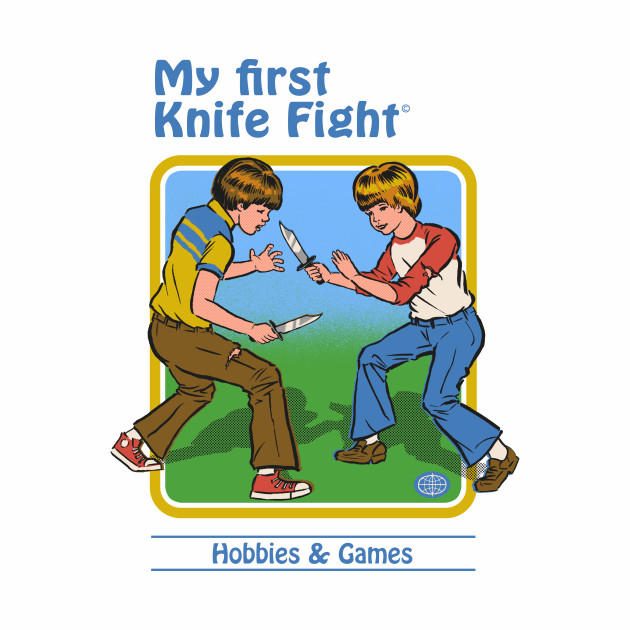 My First Knife Fight