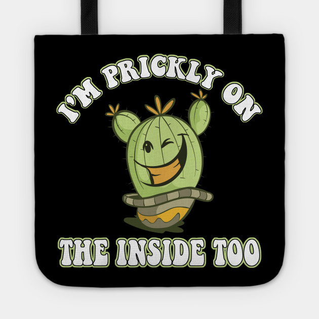 4cccbbe0d I'm Prickly On The Inside Too Succulent Cute Cactus T-Shirt - Cactus ...