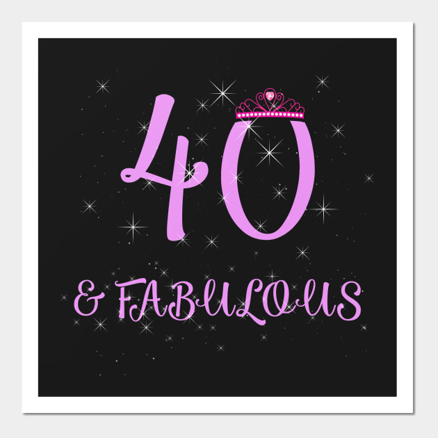 Womens 40th Birthday Gift 40 And Fabulous