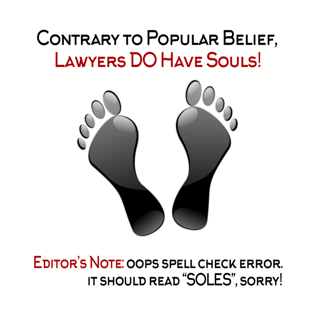 Contrary To Popular Belief, Lawyers Do Have Souls