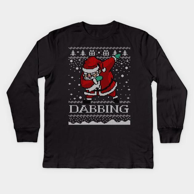 e9cf8cd5 Ugly Christmas Sweater Dabbing Santa Shirt Jolly AF T-shirt Kids Long  Sleeve T-Shirt