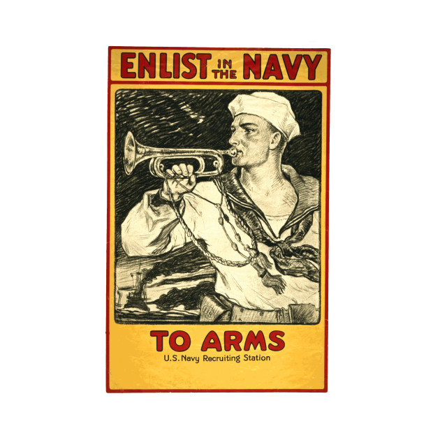 Vintage Recruiting Poster for the U.S. Navy - To Arms!
