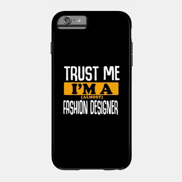 Fashion Designer Fashion Designer Phone Case Teepublic