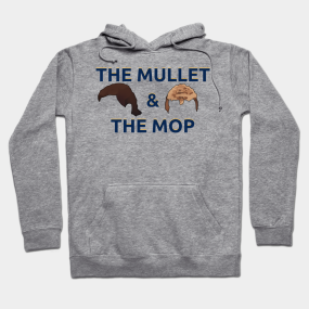 The Mullet and The Mop Hoodie e9f318ccc