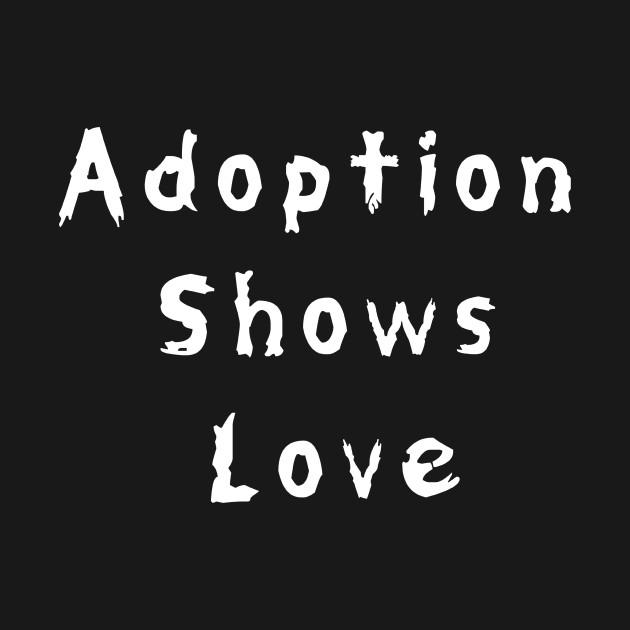 adoption shows love