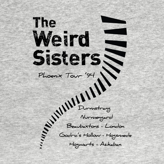 The Weird Sisters Band Merch