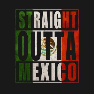 Straight Outta Mexico