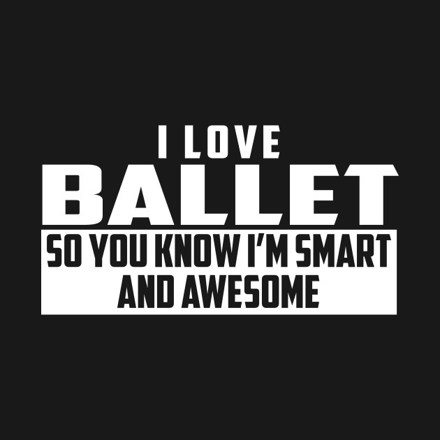 Smart and Awesome Ballet