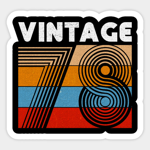 40th Birthday Gift Vintage 1978 For 40 Years Old Men Women Sticker